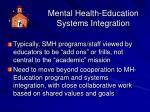 mental health education systems integration