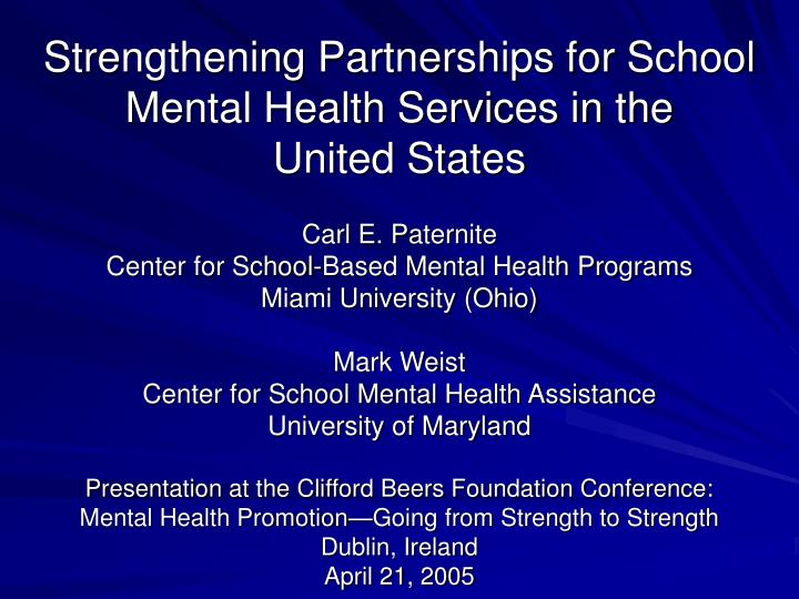 strengthening partnerships for school mental health services in the united states