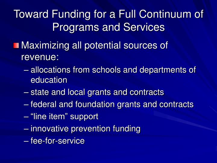 Toward Funding for a Full Continuum of Programs and Services