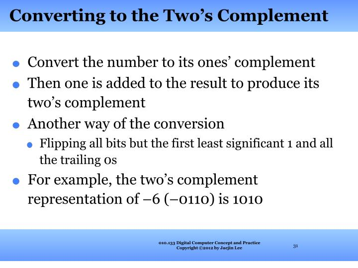 Converting to the Two's Complement