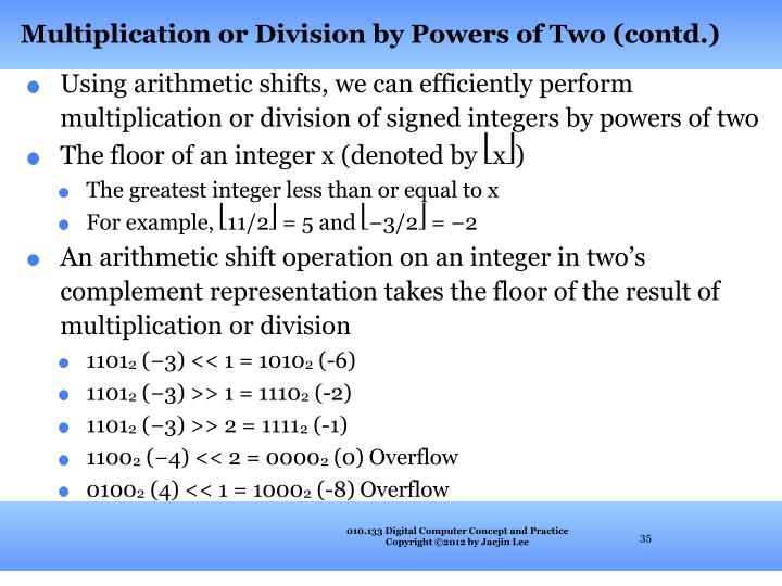 Multiplication or Division by Powers of Two (contd.)