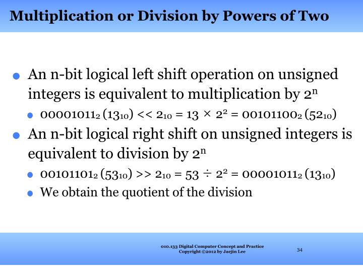 Multiplication or Division by Powers of Two
