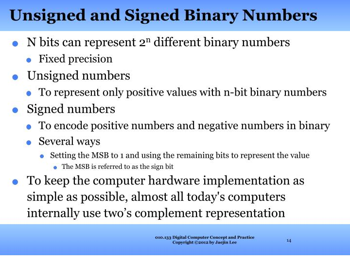 Unsigned and Signed Binary Numbers