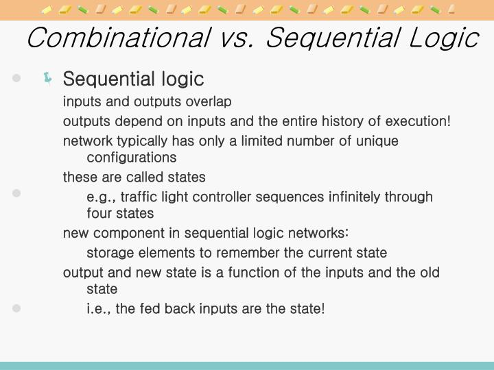 Combinational vs. Sequential Logic