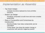 implementation as assembly