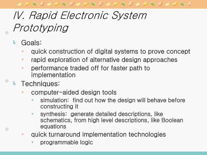 IV. Rapid Electronic System Prototyping