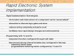 rapid electronic system implementation
