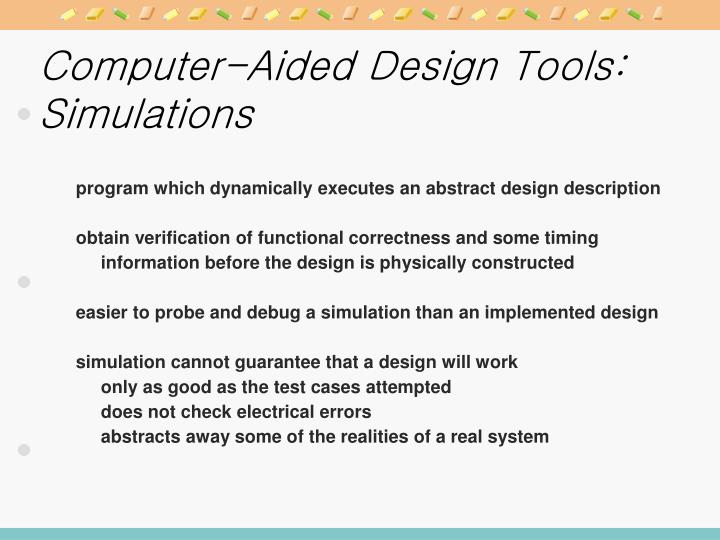 Computer-Aided Design Tools: