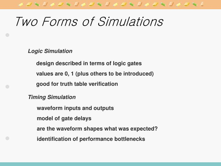 Two Forms of Simulations