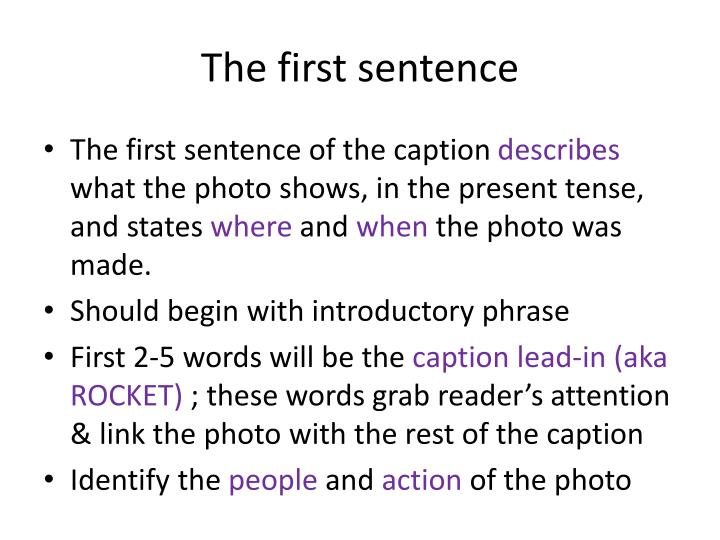 The first sentence