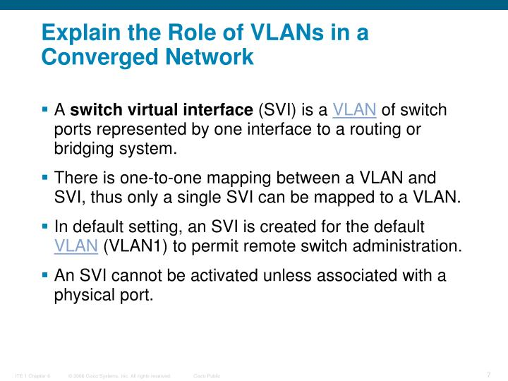 Explain the Role of VLANs in a Converged Network
