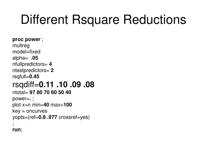 Different Rsquare Reductions