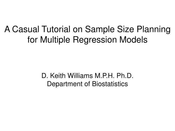A Casual Tutorial on Sample Size Planning