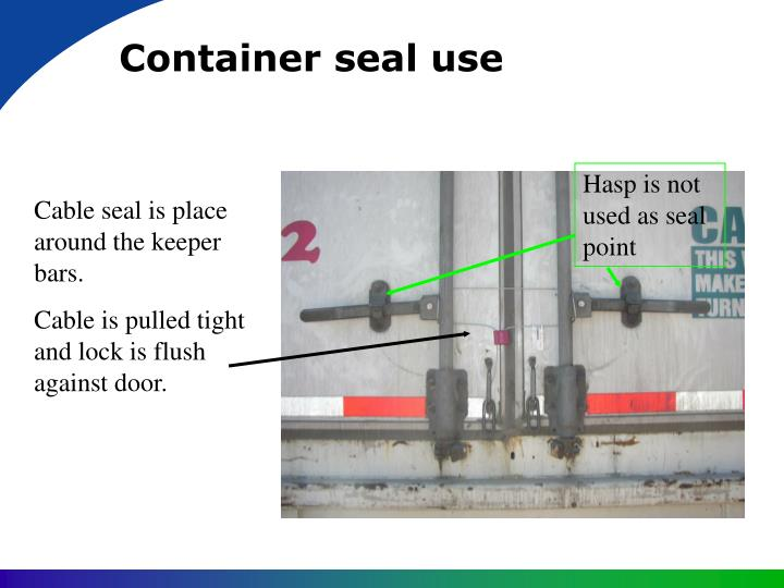 Container seal use