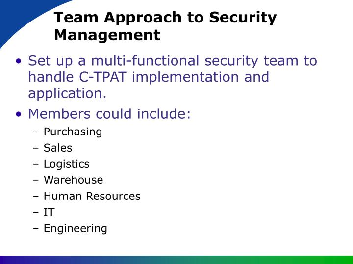 Team Approach to Security Management