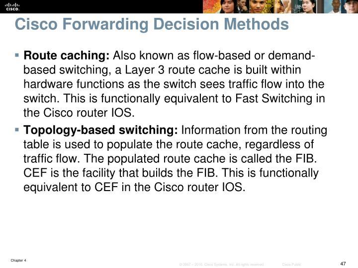 Cisco Forwarding Decision Methods