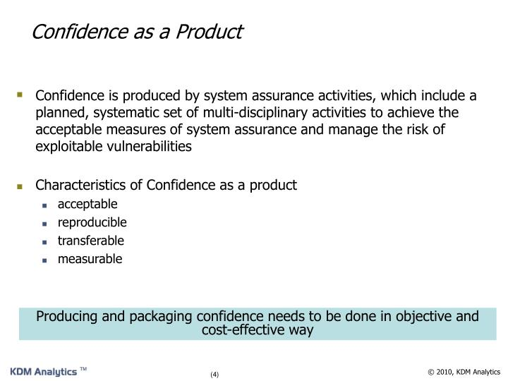 Confidence as a Product