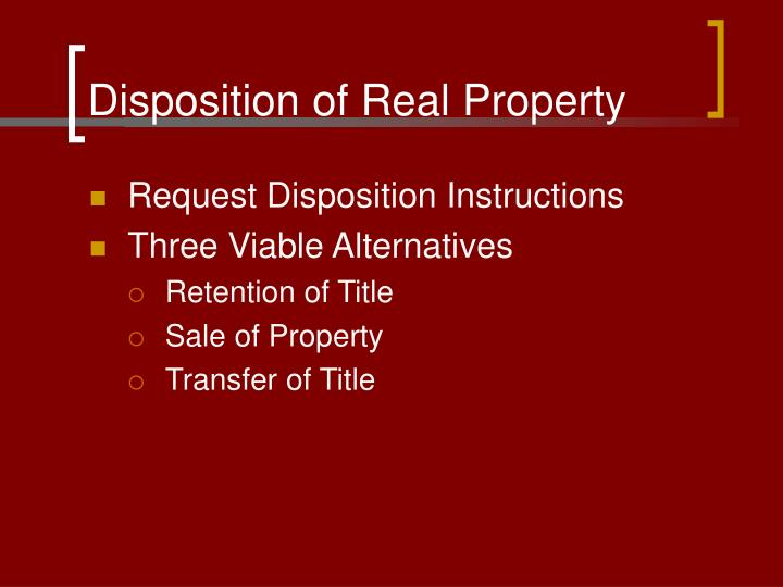 Disposition of Real Property