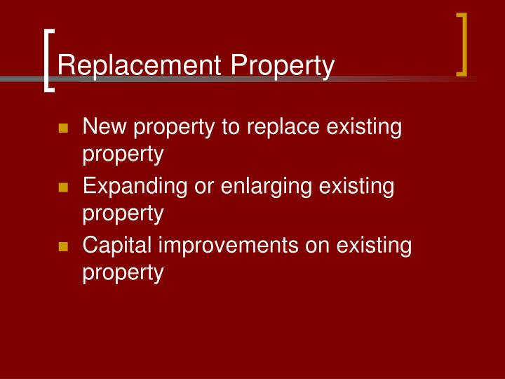 Replacement Property