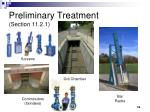 preliminary treatment section 11 2 1