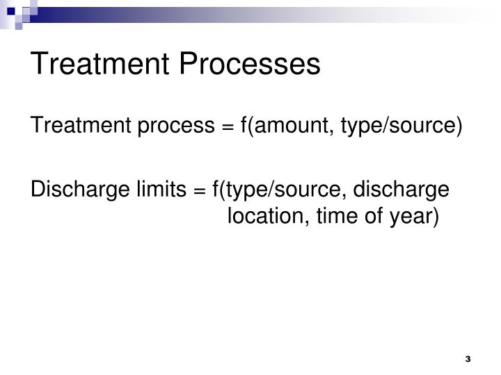 Treatment Processes