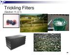 trickling filters section 11 3 1