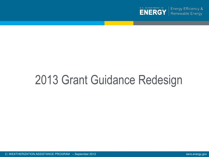 2013 Grant Guidance Redesign
