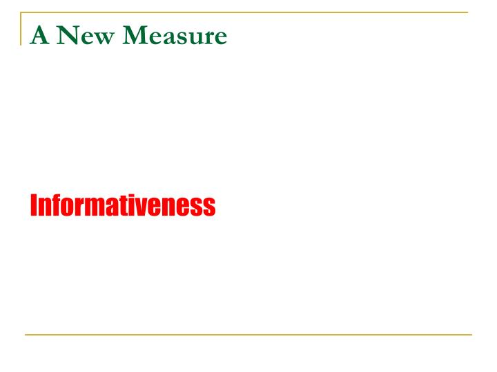 A New Measure