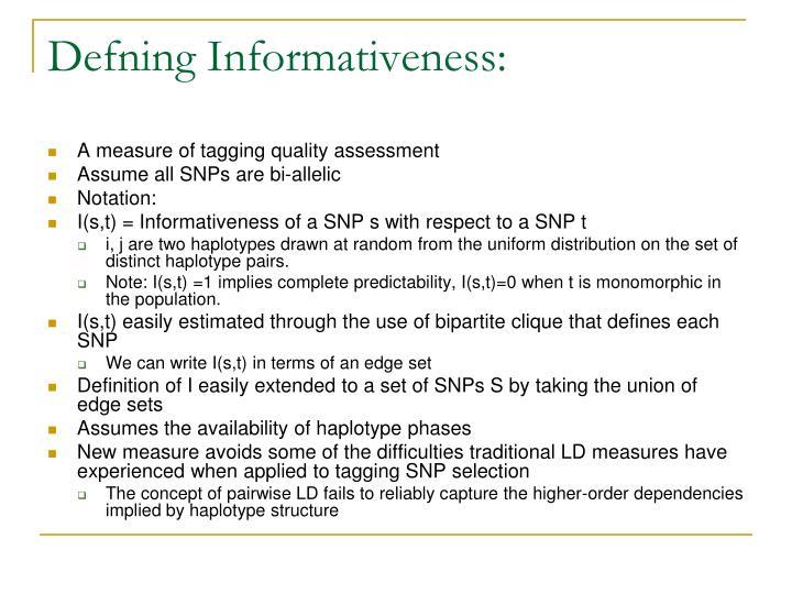 Defning Informativeness: