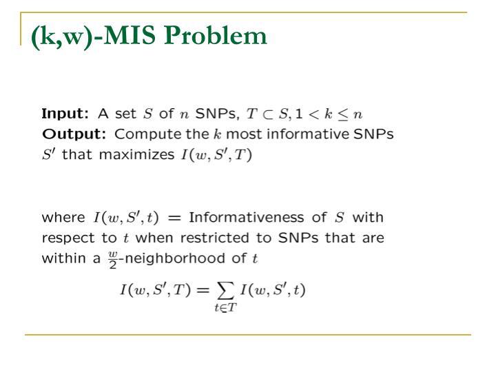 (k,w)-MIS Problem