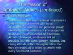the mission of southwest airlines continued