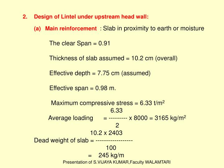 Design of Lintel under upstream head wall: