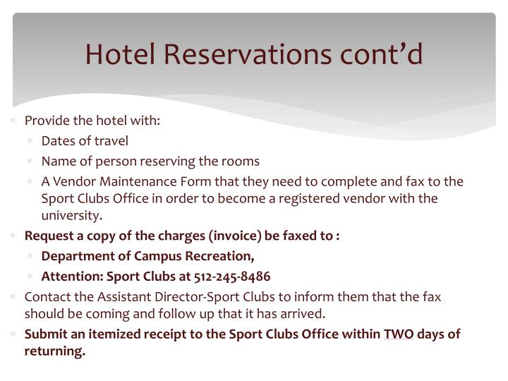 Hotel Reservations cont'd