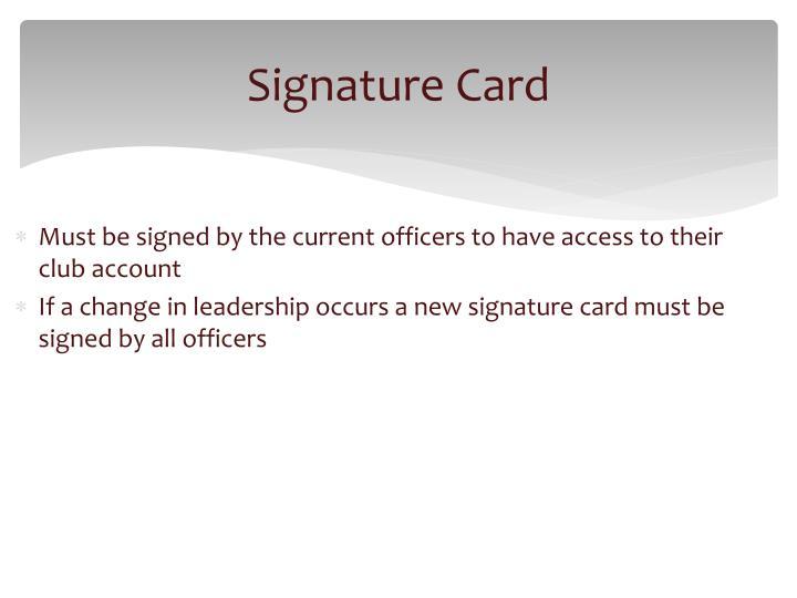Signature Card
