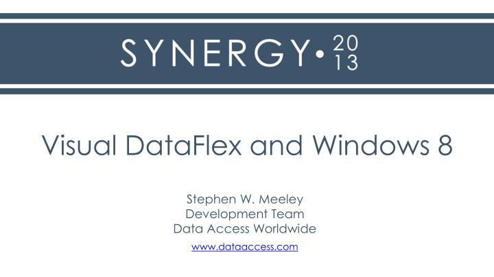 Visual DataFlex and Windows 8