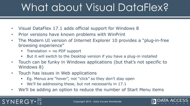 What about Visual DataFlex?