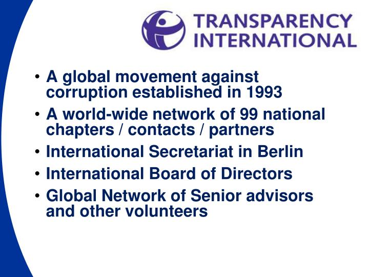 A global movement against corruption established in 1993