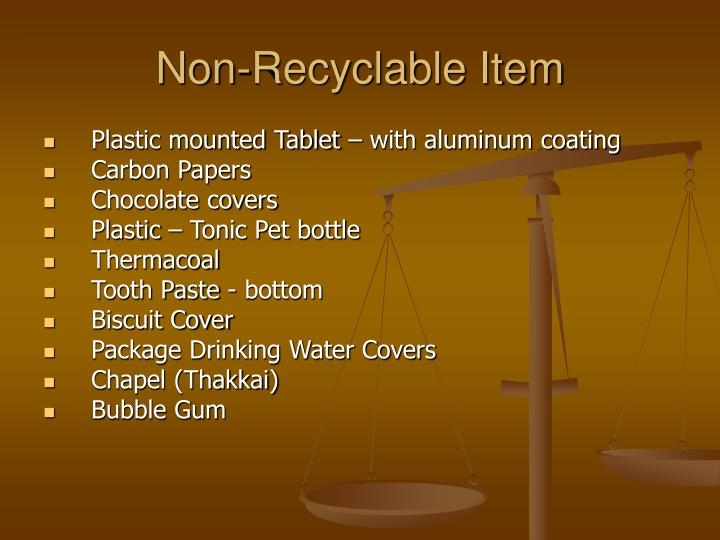 Non-Recyclable Item