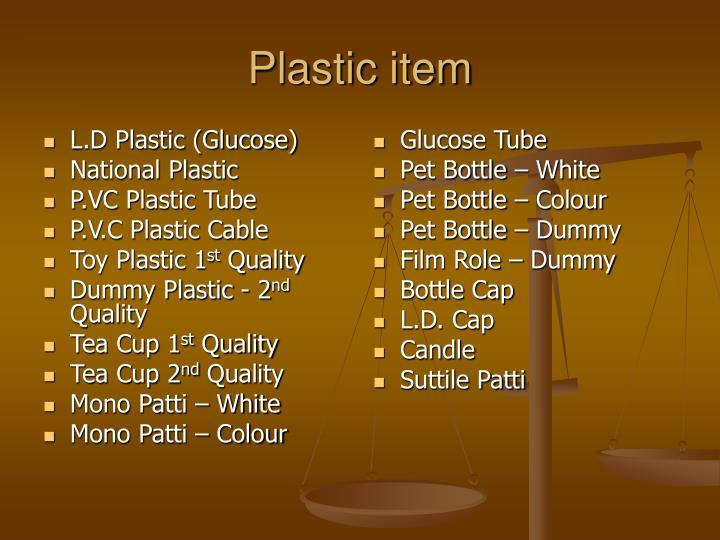 L.D Plastic (Glucose)