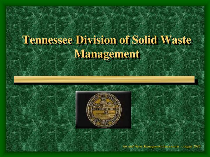 Tennessee division of solid waste management