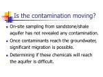 is the contamination moving