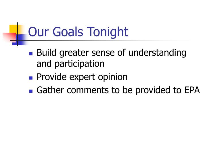Our Goals Tonight