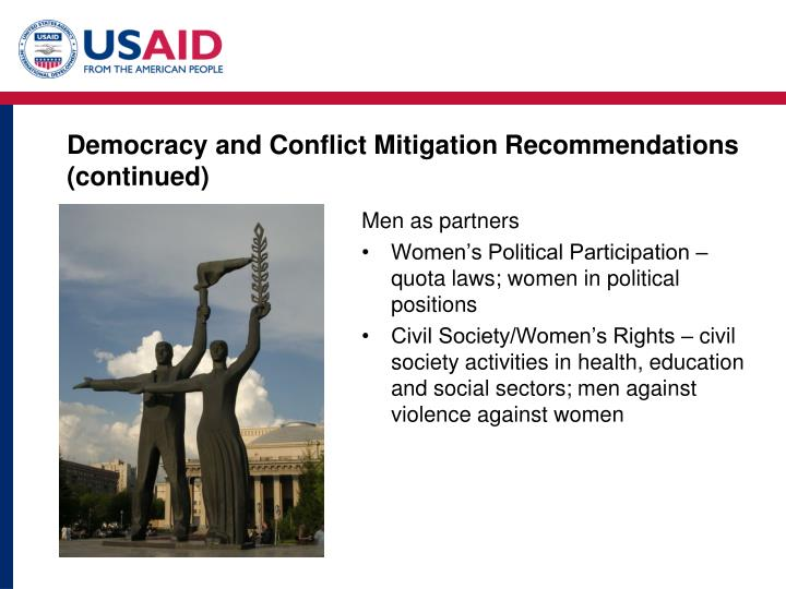 Democracy and Conflict Mitigation Recommendations (continued)