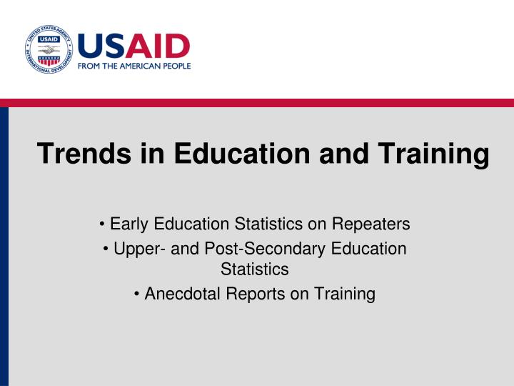 Trends in Education and Training