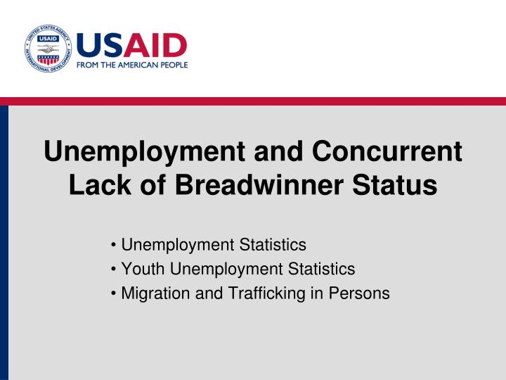 Unemployment and Concurrent Lack of Breadwinner Status