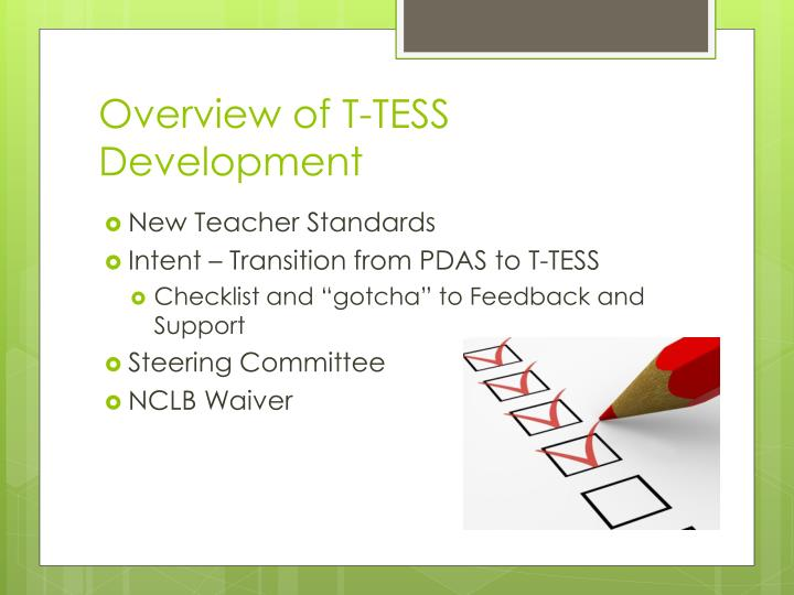 Overview of t tess development
