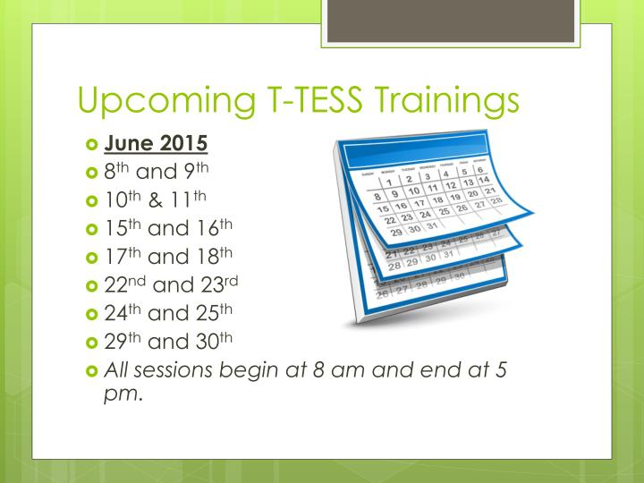 Upcoming T-TESS Trainings