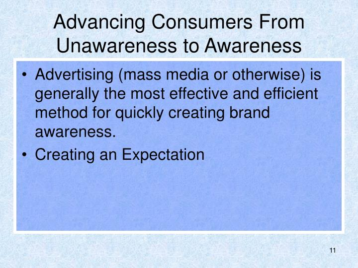 Advancing Consumers From Unawareness to Awareness