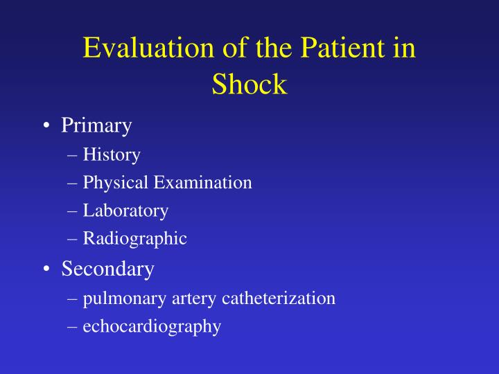 Evaluation of the Patient in Shock