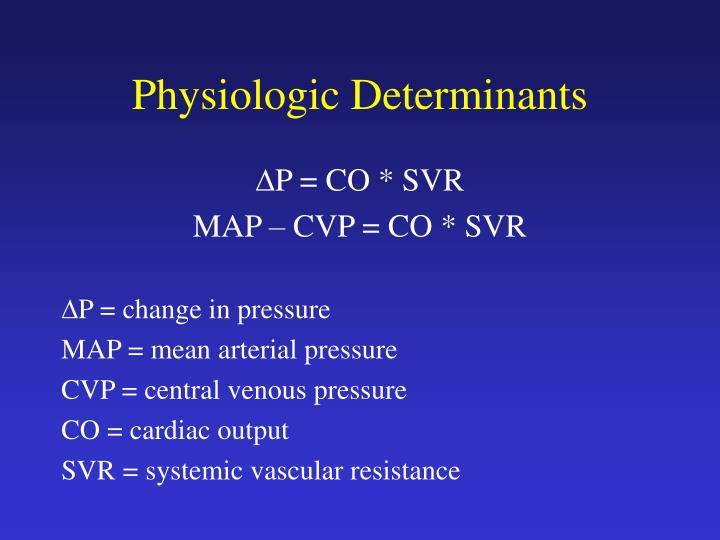 Physiologic Determinants